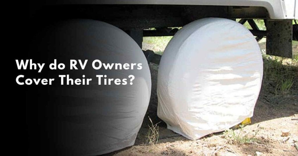 Best RV Tire Covers to Buy For the Winter