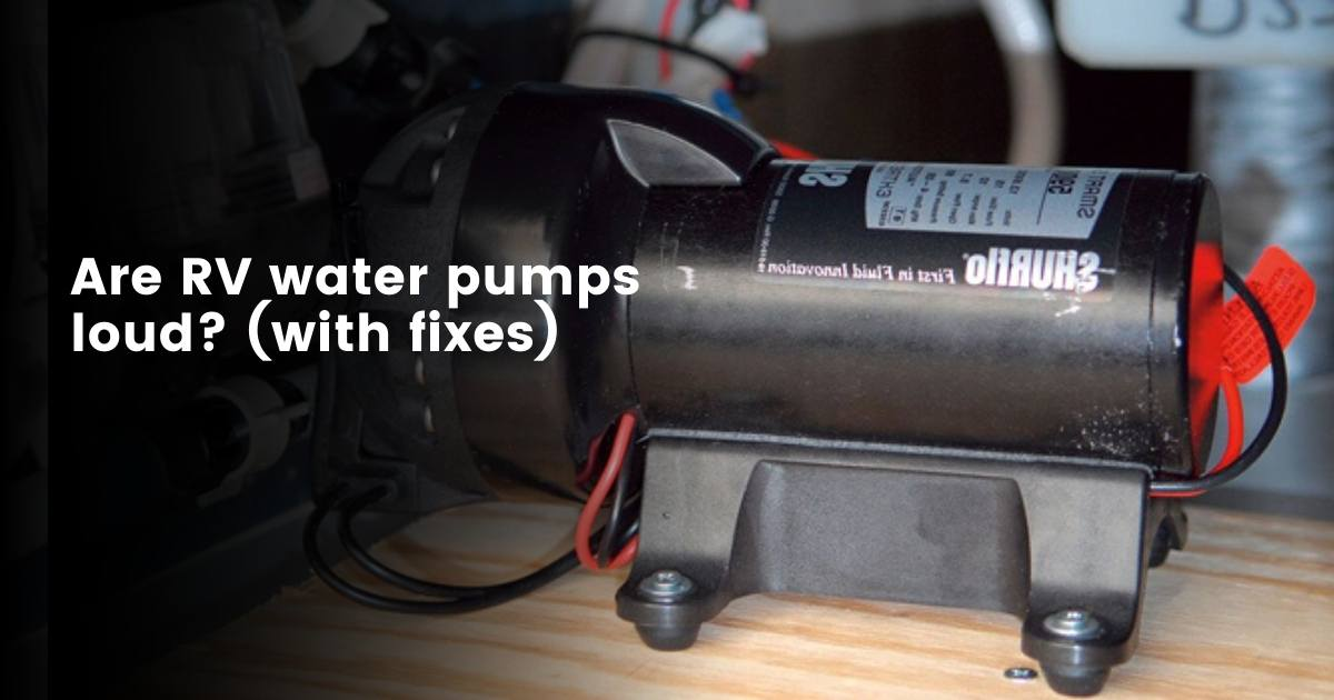 How to quieten rv water pumps?