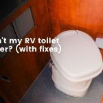 Why won't my RV toilet hold water (with fixes)?