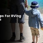 Top 14 tips for RVing with kids