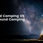 Dispersed Camping vs campground camping