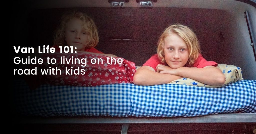Tips on living with kids in a van