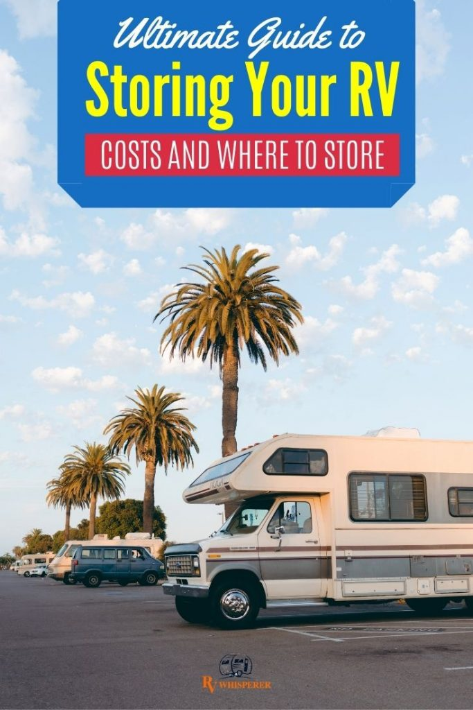 Storing An RV Camper Van costs and facilities to store.