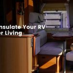 How To Insulate An RV For Winter Living?