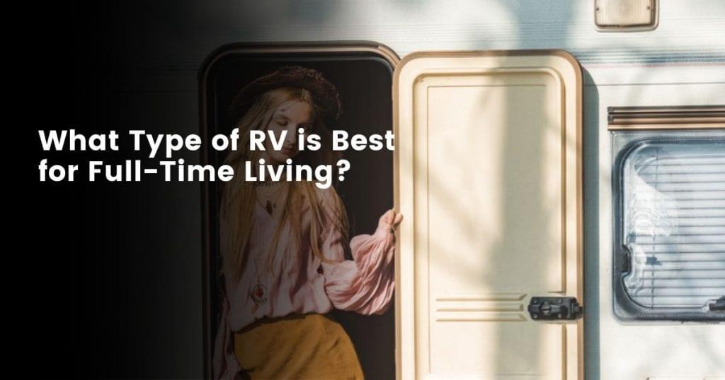 RV living all year round best RV camper