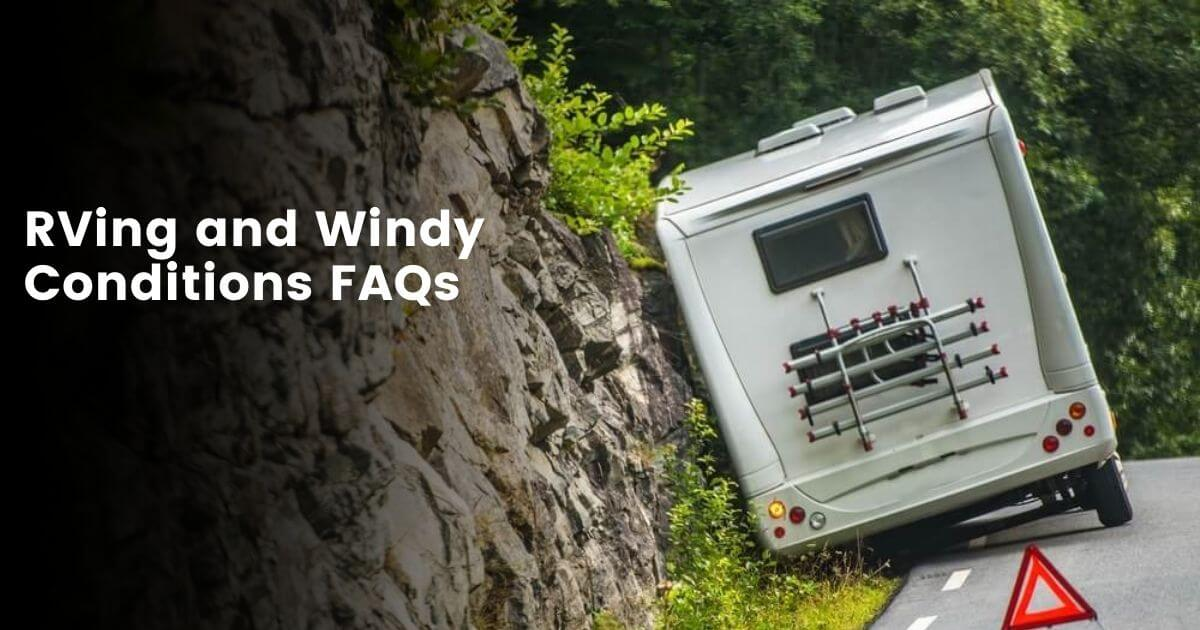 How Does Wind Affect Your RV Driving?
