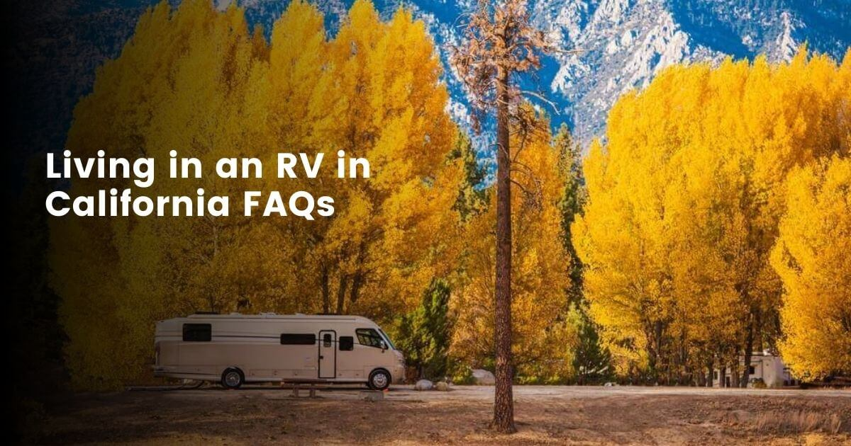 Can you live in an RV full time in California?