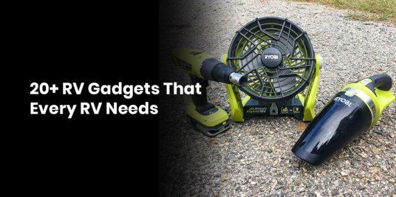 20+ RV Gadgets That Every RV Needs